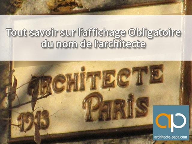 affichage obligatoire du nom de l'architecte en façade