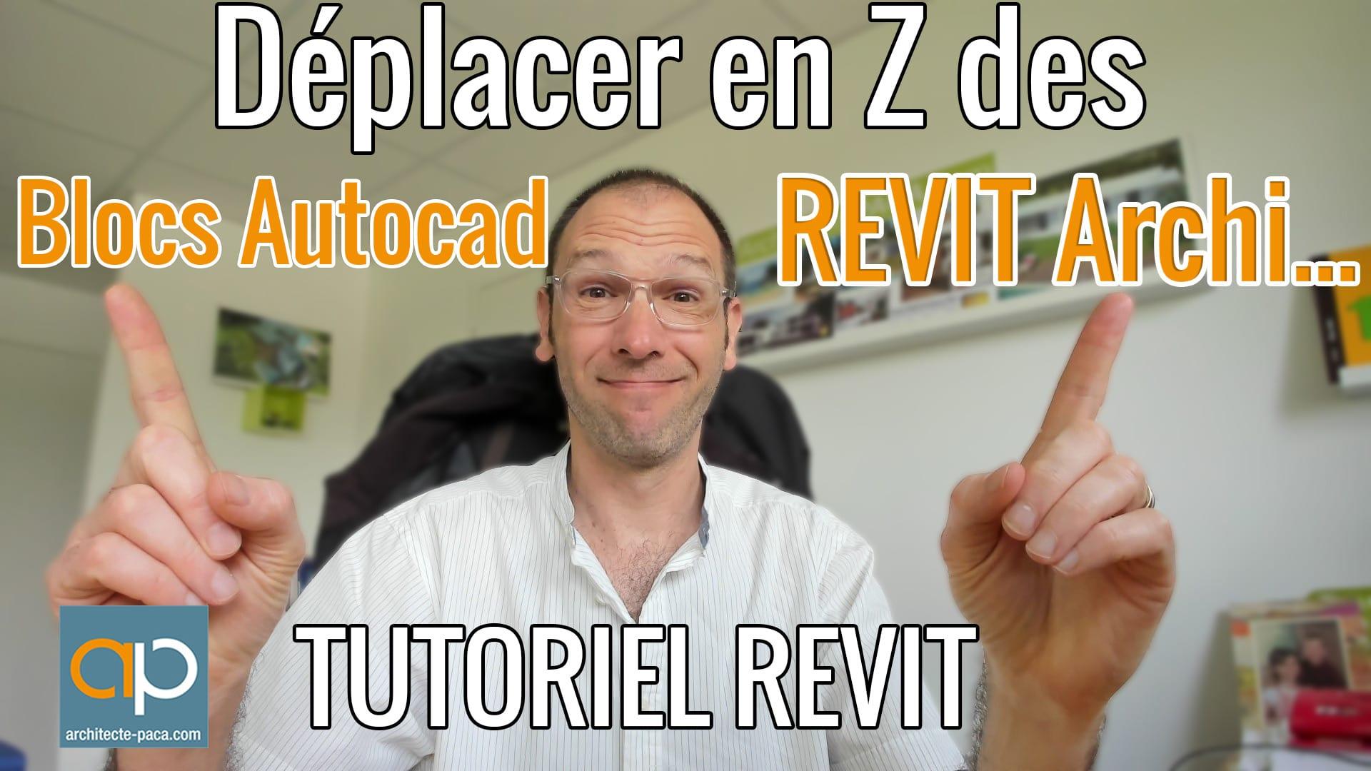 deplacer-en-Z-blocs-Autocad-pour-REVIT