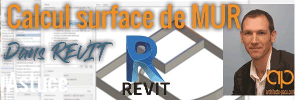 Calcul surface mur dans REVIT