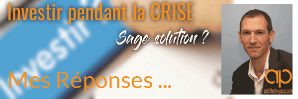Investir en temps de crise : bonne solution ?